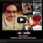 cele castillo powderburns cocaine contras and the drug war author whistleblower iran-contra oliver north cia drug trade war south america nicaragua guatemala mexico los angeles freeway ricky ross american drug war kevin booth dea atf cia fbi veteran vietnam fast and furious obama holder va hospital cartels mexican gulf sinaloa zetas recruitment veterans border laredo texas rio grande valley