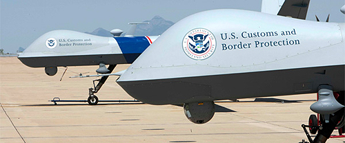 U.S. Customs and Border Protection drones