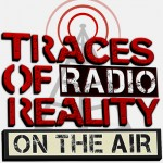 tracesofreality traces of reality TOR TORradio radio podcast broadcast republic broadcasting network RBN guillermo jimenez host live