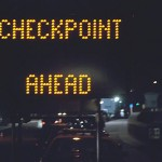 Checkpoint Ahead, Fourth Amendment Bypassed