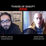 tracesofreality traces of reality TOR TORradio radio podcast guillermo jimenez TORtv TV Interview James Corbett