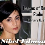 Sibel Edmonds Guillermo Jimenez tracesofreality traces of reality TOR Radio TORradio podcast RBN