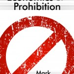 """The Economics of Prohibition"" by Mark Thornton"