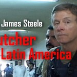 Col. James Steele Butcher of Latin America Iraq Vietnam Torture Death Squads