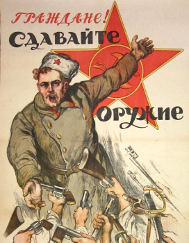 Comrades Turn in Your Arms Guns Weapons State Power Control