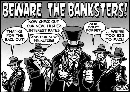 Beware The Banksters
