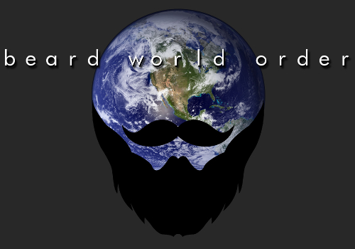 The Beard World Order